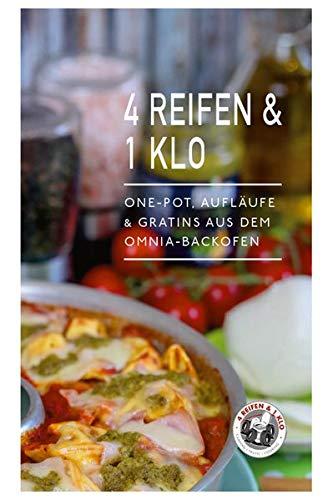 4 Reifen & 1 Klo: One-Pot, Aufläufe & Gratins