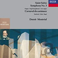 Saint-Saens : Symphony No.3 / The Carnival of the Animals
