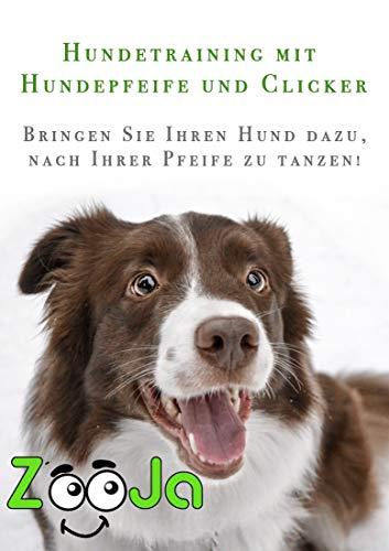 Hundetraining mit Hundepfeife und Clicker: Bringen Sie Ihren Hund dazu, nach Ihrer Pfeife zu tanzen!