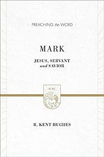 Mark (2 volumes in 1 / ESV Edition): Jesus, Servant and Savior (Preaching the Word)