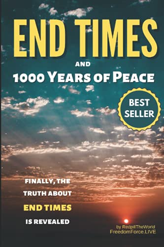 End Times and 1000 Years of Peace