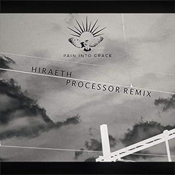 Hiraeth (Processor Remix)