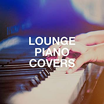 Lounge Piano Covers