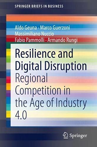 Resilience and Digital Disruption: Regional Competition in the Age of Industry 4.0 (SpringerBriefs in Business)