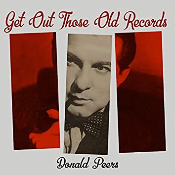 Get Out Those Old Records