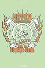 Never Understimate a Girl In Bunker Gear Dot Grid : 6 x 9 Journal