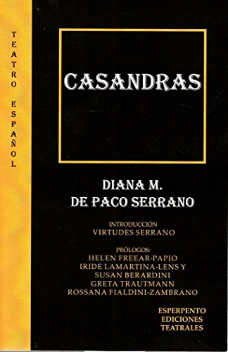 CASANDRAS (TEATRO ESPAÑOL)
