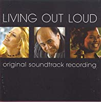 Living Out Loud: Original Soundtrack Recording