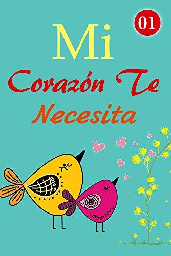 Mi Corazón Te Necesita de Mano Book
