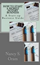 How to Start A Mobile Notary Business: A Start-up Business Guide