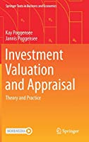 Investment Valuation and Appraisal: Theory and Practice (Springer Texts in Business and Economics)