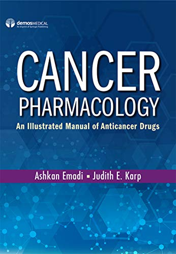 Compare Textbook Prices for Cancer Pharmacology: An Illustrated Manual of Anticancer Drugs Paperback – Highly Rated Pharmacology Book 1 Edition ISBN 9780826162038 by Emadi MD  PhD, Ashkan,Karp MD, Judith E.
