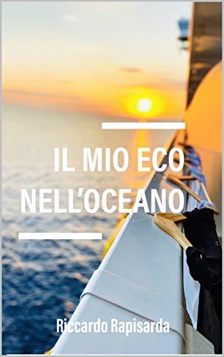 IL MIO ECO NELL'OCEANO