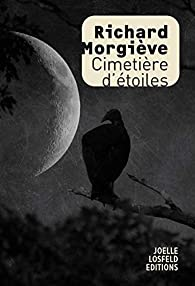 Cimetière d'étoiles par Richard Morgiève