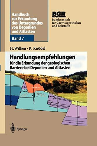 Handbuch zur Erkundung des Untergrundes von Deponien und Altlasten: Handlungsempfehlungen für die Erkundung der geologischen Barriere bei Deponien und Altlasten (Scientific Computation)