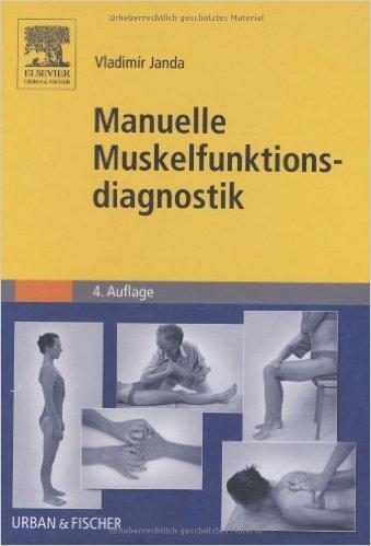 Manuelle Muskelfunktionsdiagnostik von Vladimir Janda ( 29. März 2000 )