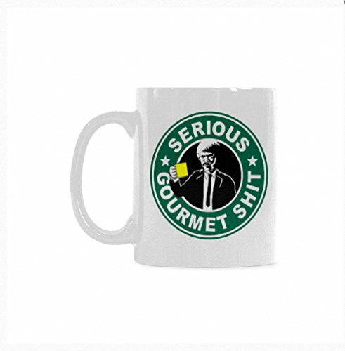 Top Serious Gourmet Shit Coffee Mug or Tea Cup,Ceramic Material Mugs,White - 11oz