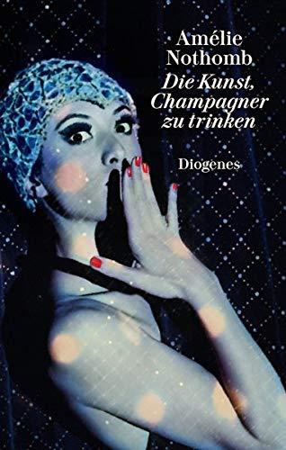 Die Kunst, Champagner zu trinken