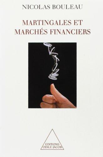 Martingales et marchés financiers