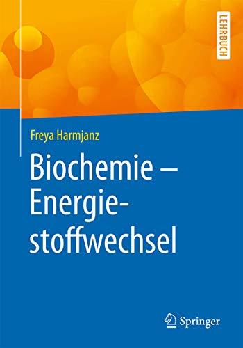 Biochemie - Energiestoffwechsel