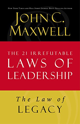 21 irrefutable laws of leadership by john maxwell free download