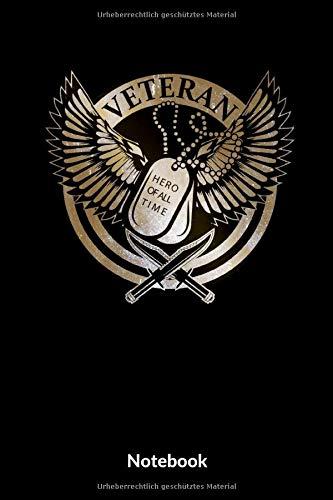 Veteran Hero Of All Time Notebook: A5 Liniertes Notizbuch für Soldaten der Bundeswehr! Als Geschenk zum Jahrestag, Valentinstag, Hochzeitstag oder Weihnachten