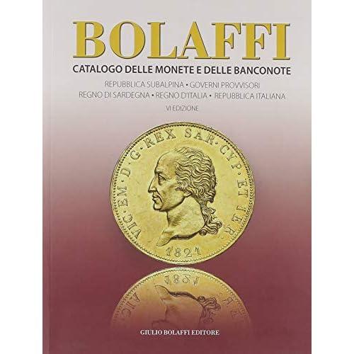 Bolaffi. Catalogo delle monete e delle banconote