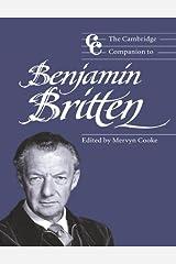 The Cambridge Companion to Benjamin Britten (Cambridge Companions to Music) Kindle Edition