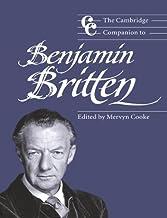 The Cambridge Companion to Benjamin Britten (Cambridge Companions to Music)