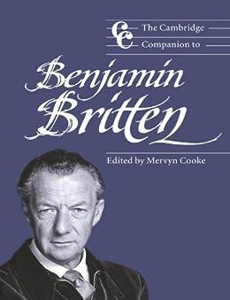 The Cambridge Companion to Benjamin Britten (Cambridge Companions to Music) by [Mervyn Cooke]