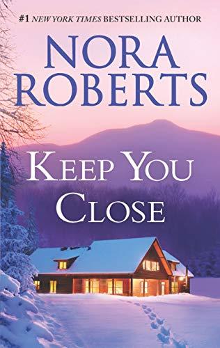 Keep You Close: An Anthology