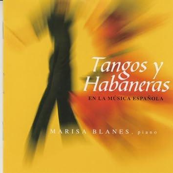Tangos y Habaneras en la Música Española