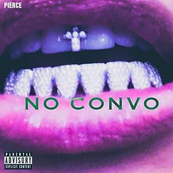 NO CONVO
