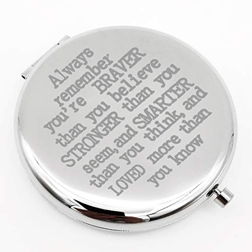 Warehouse No.9 Inspirational Always Remember You are Braver Than You Travel Pocket Compact Pocket Makeup Mirror Gift for Family Friend Birthday Graduation