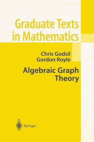 Algebraic Graph Theory (Graduate Texts in Mathematics (207))
