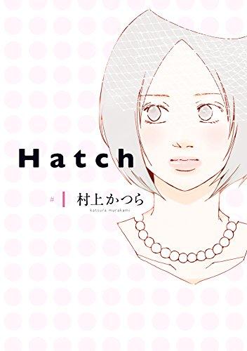 Hatch(1) (FEEL COMICS)