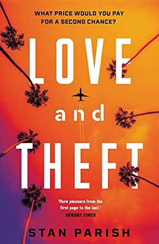Love and Theft (English Edition)