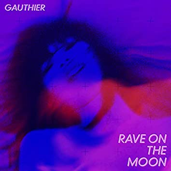 Rave on the moon