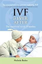IVF & Everafter: The Emotional Needs of Families
