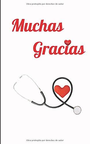 Muchas Gracias: Regalo para el personal médico | Planificador, diario y semanal para los cuidadores y todo el personal médico (enfermera, conductor de ambulancia, asistente de cuidados, camillero...)