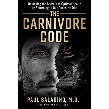 fitness nutrition The Carnivore Code: Unlocking the Secrets to Optimal Health by Returning to Our Ancestral Diet