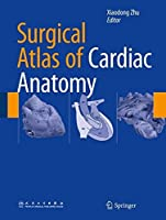 Surgical Atlas of Cardiac Anatomy by Unknown(2014-11-30)