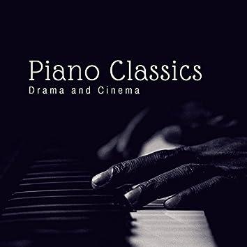 Piano Classics - Drama And Cinema