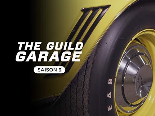 The Guild Garage season 3 - Season 3