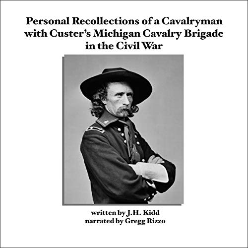 Couverture de Personal Recollections of a Cavalryman With Custer's Michigan Cavalry Brigade in the Civil War