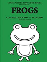Coloring Books for 4-5 Year Olds (Frogs)