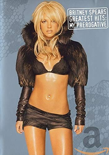 Britney Spears - The Greatest Hits: My Prerogative