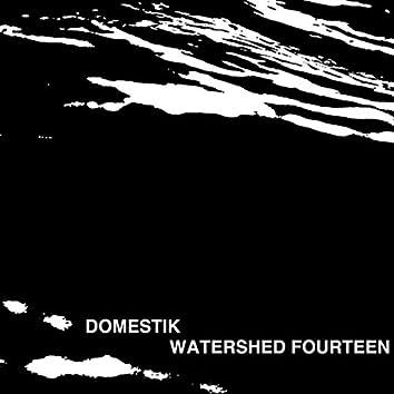Watershed Fourteen