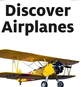 Book's Cover of Discover Airplanes: kids bookshelf (English Edition) Versión Kindle