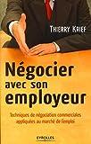 Négocier avec son employeur - Techniques de négociation commerciales appliquées au marché de l'emploi